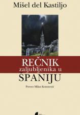 РЕЧНИК ЗАЉУБЉЕНИКА У ШПАНИЈУ