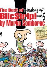 THE BEST OF + MAKING OF BLIC STRIP! BY MARKO SOMBORAC