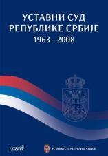 УСТАВНИ СУД РЕПУБЛИКЕ СРБИЈЕ 1963–2008