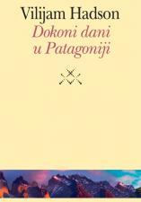 ДОКОНИ ДАНИ У ПАТАГОНИЈИ