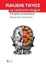 Пуњене тиквице – Драма / Пуњене тиквице са Лењиновим мозгом – Филмски сценарио