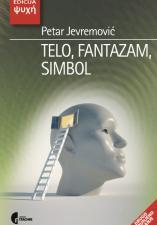 ТЕЛО, ФАНТАЗАМ, СИМБОЛ