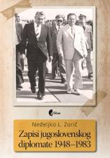ЗАПИСИ ЈУГОСЛОВЕНСКОГ ДИПЛОМАТЕ 1948–1983